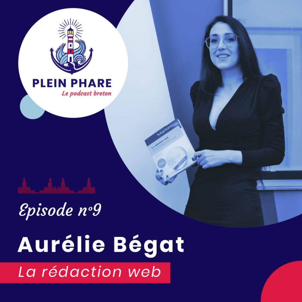 Episode 9 : Aurélie Bégat - Plein Phare, le podcast breton - miniature