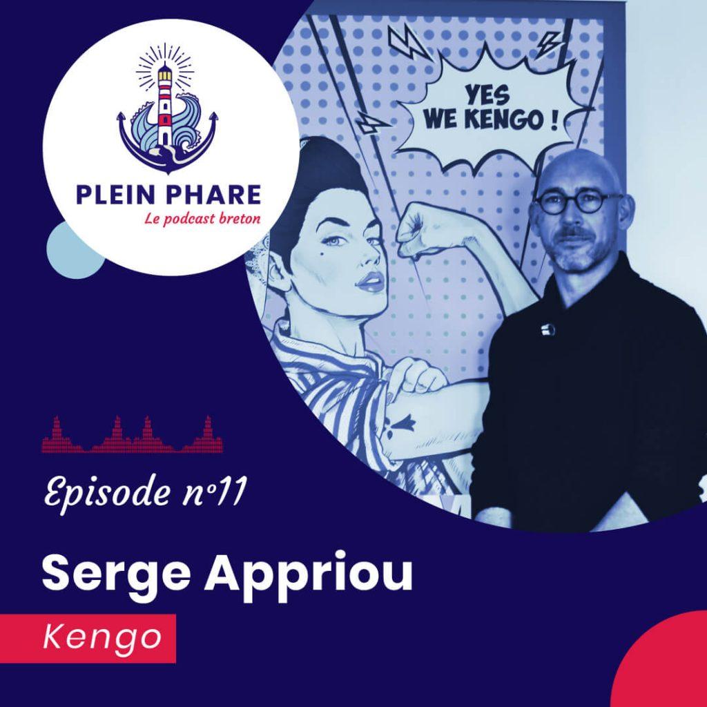 Episode 11 : Serge Appriou, dirigeant de Kengo - Plein Phare, le podcast breton