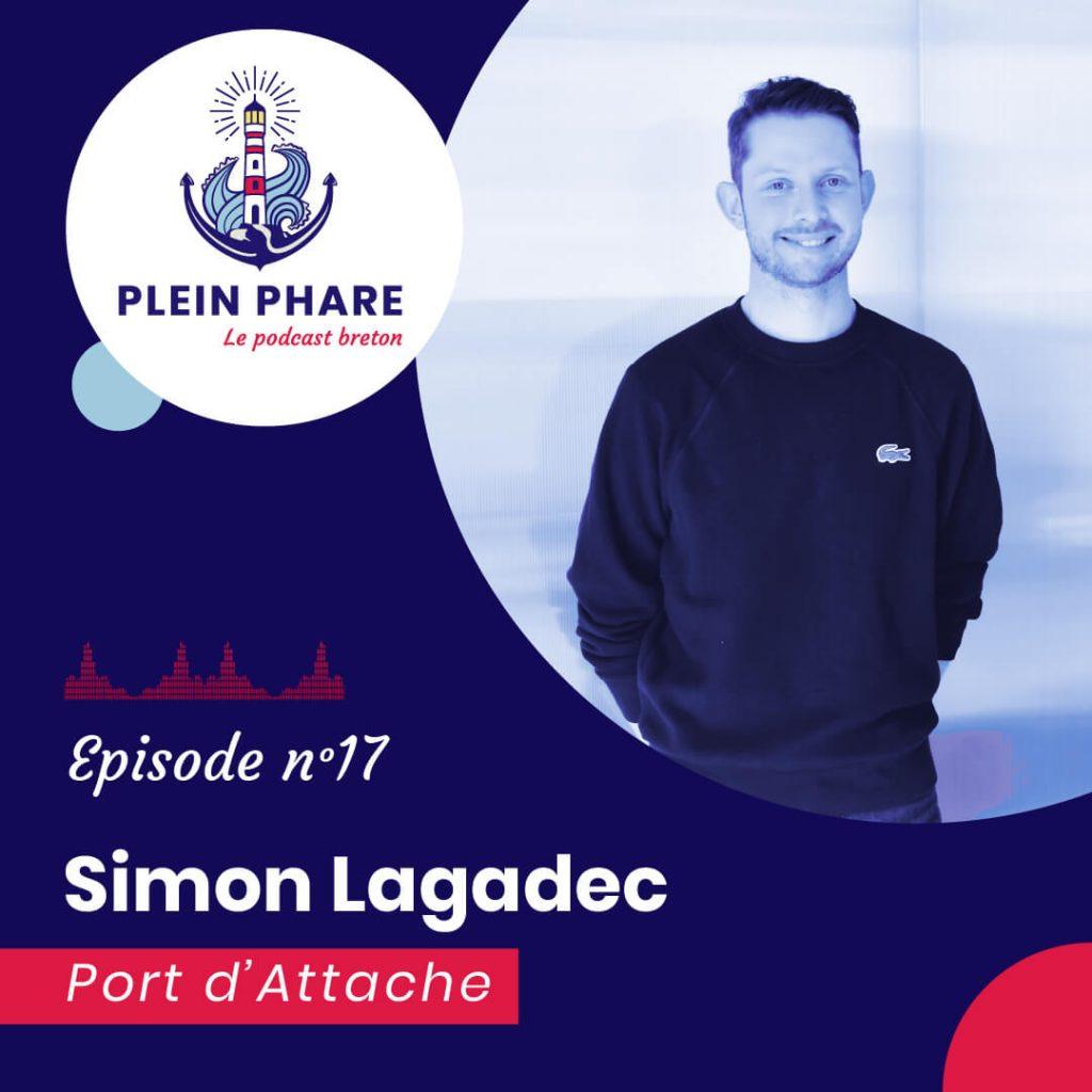 Episode 17 : Simon Lagadec, co-fondateur de Port d'Attache - Plein Phare, le podcast breton