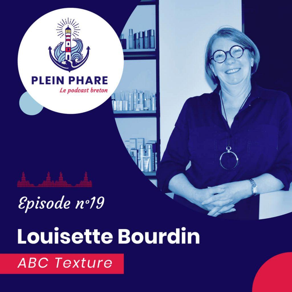 Episode 19 : Louisette Bourdin, fondatrice d'ABC Texture - Plein Phare, le podcast breton