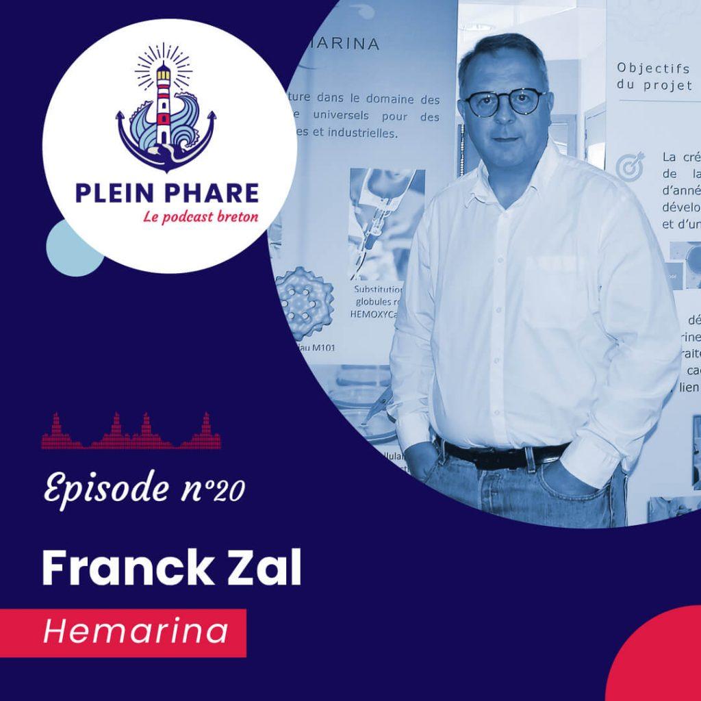 Episode 20 : Franck Zal, fondateur d'Hemarina - Plein Phare, le podcast breton